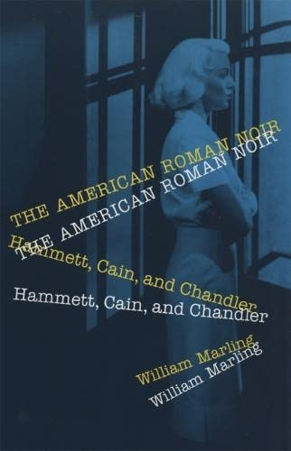 9780820320816: The American Roman Noir: Hammett, Cain, and Chandler