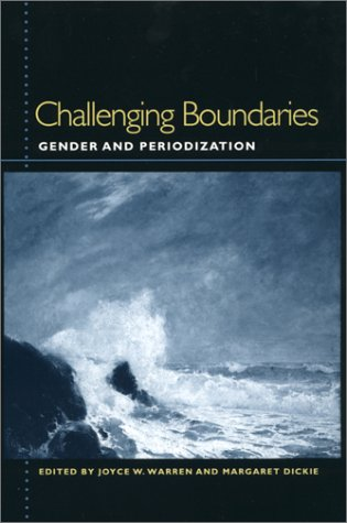 9780820321233: Challenging Boundaries: Gender and Periodization