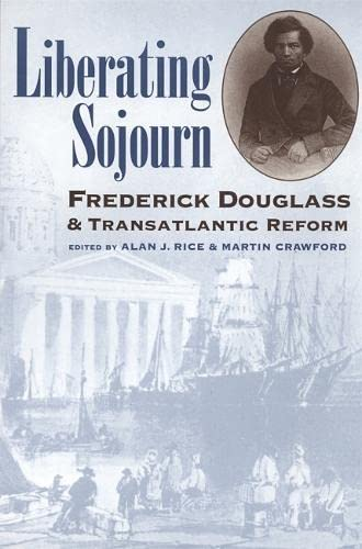 9780820321295: Liberating Sojourn: Frederick Douglass and Transatlantic Reform