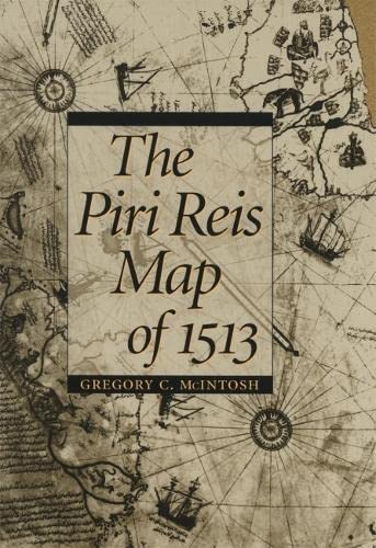 9780820321578: The Piri Reis Map of 1513