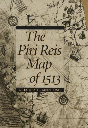 9780820321578: The Piri Reis Map of 1513
