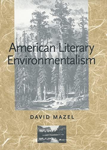 American Literary Environmentalism (Hardcover): David Mazel