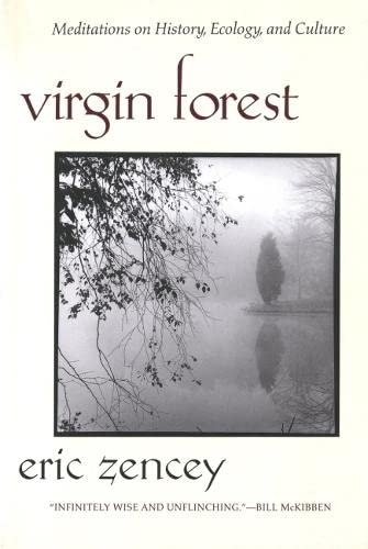 9780820322001: Virgin Forest: Meditations on History, Ecology, and Culture
