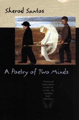 A Poetry of Two Minds (The Life: Sherod Santos