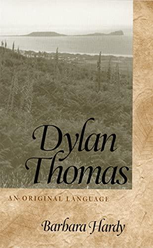 Dylan Thomas (Hardcover): Barbara Nathan Hardy