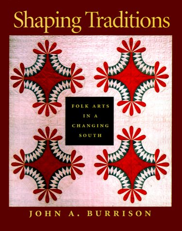 9780820322087: Shaping Traditions: Folk Arts in a Changing South