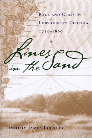 9780820322285: Lines in the Sand: Race and Class in Lowcountry Georgia, 1750-1860