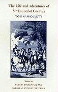 9780820323077: The Life and Adventures of Sir Launcelot Greaves (The Works of Tobias Smollett Ser.)