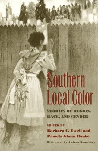 9780820323176: Southern Local Color: Stories of Region, Race, and Gender