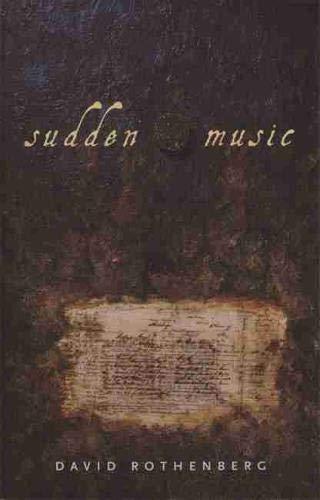 9780820323183: Sudden Music: Improvisation, Sound, Nature
