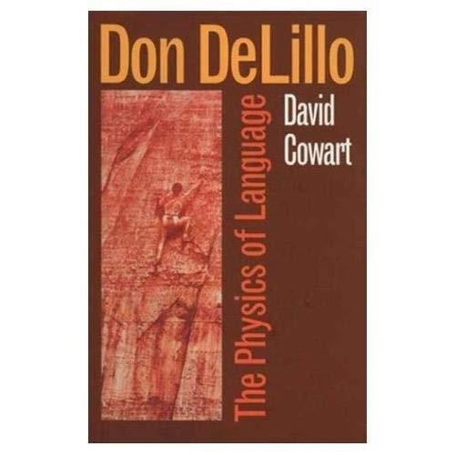 9780820323206: Don Delillo: The Physics of Language