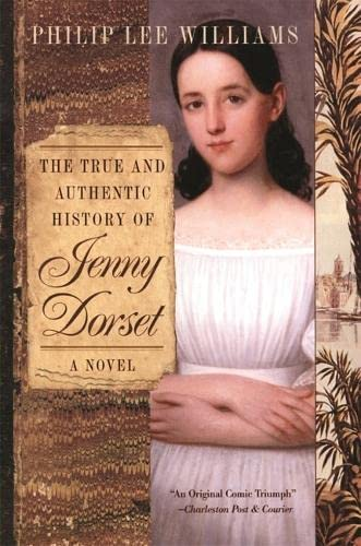 9780820323343: The True and Authentic History of Jenny Dorset: A Novel