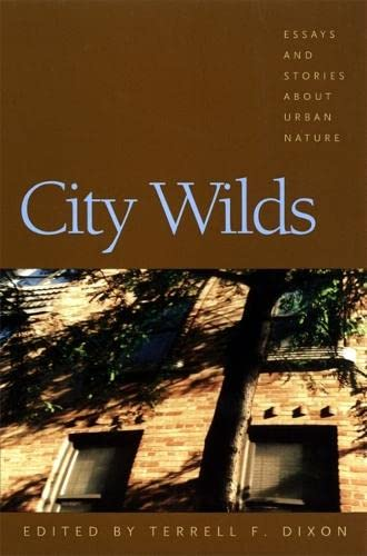 9780820323398: City Wilds: Essays and Stories about Urban Nature