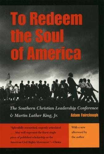 9780820323466: To Redeem the Soul of America: The Southern Christian Leadership Conference and Martin Luther King, Jr.