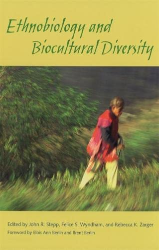 Ethnobiology and Biocultural Diversity: Proceedings of the Seventh International Congress of ...
