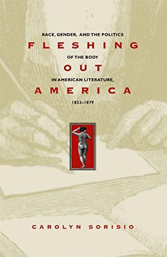Fleshing Out America (Hardcover): Carolyn Sorisio