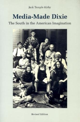 9780820323886: Media-Made Dixie: The South in the American Imagination