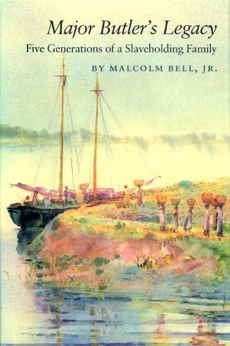 9780820323954: Major Butler's Legacy: Five Generations of a Slaveholding Family (Brown Thrasher Books Ser.)