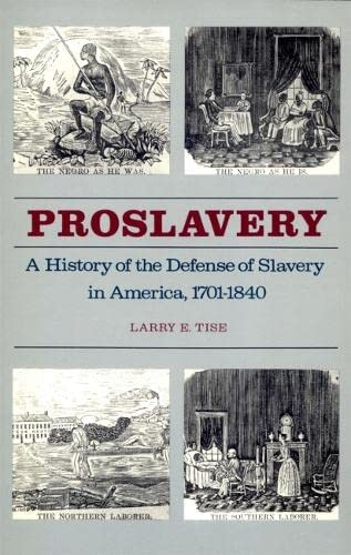 9780820323961: Proslavery: A History of the Defense of Slavery in America, 1701–1840
