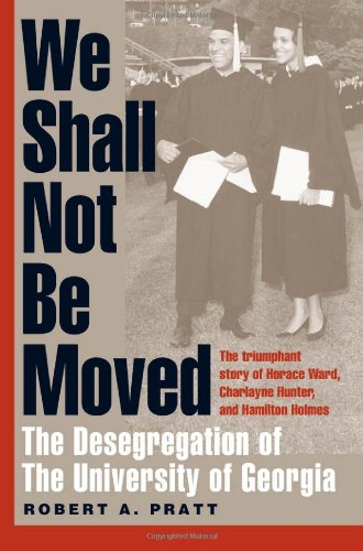 9780820323992: We Shall Not Be Moved: The Desegregation of the University of Georgia