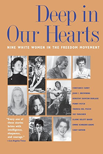 9780820324197: Deep in Our Hearts: Nine White Women in the Freedom Movement