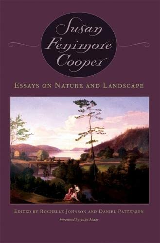 Essays on Nature and Landscape.: Cooper, Susan Fenimore.