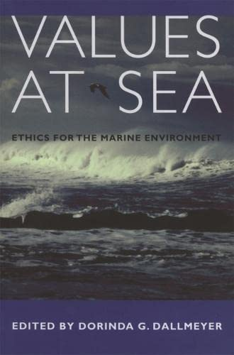 9780820324708: Values at Sea: Ethics for the Marine Environment