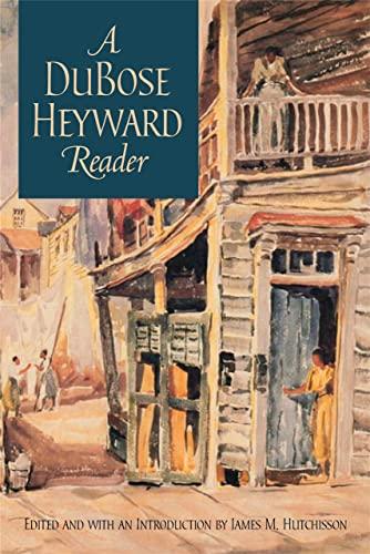 A DuBose Heyward Reader: Heyward, DuBose