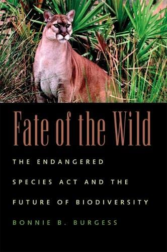 9780820324920: Fate of the Wild: The Endangered Species Act and the Future of Biodiversity