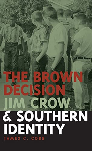 9780820324982: The Brown Decision, Jim Crow, and Southern Identity (Mercer University Lamar Memorial Lectures)