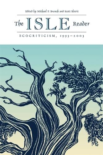 Isle Reader: Ecocriticism, 1993-2003 (Paperback): Michael P. Branch