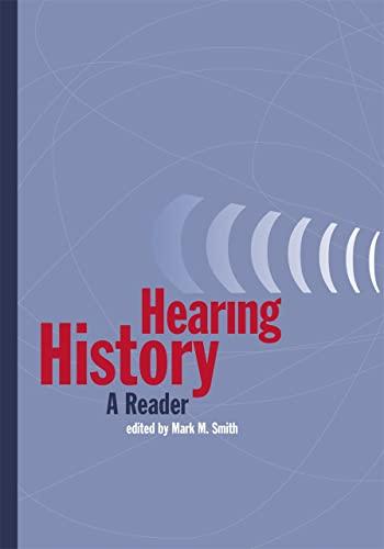 9780820325835: Hearing History: A Reader
