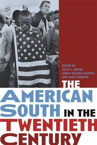 The American South in the Twentieth Century: Ambrose, Andy [Editor];