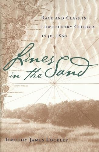 9780820325972: Lines in the Sand: Race and Class in Lowcountry Georgia, 1750-1860
