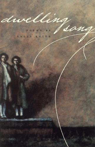 Dwelling Song: Sally Keith