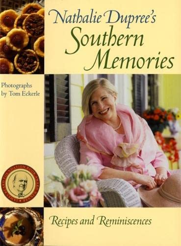9780820326016: Nathalie Dupree's Southern Memories: Recipes and Reminiscences