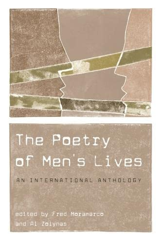 The Poetry of Men's Lives: An International Anthology (Paperback): Fred Moramarco