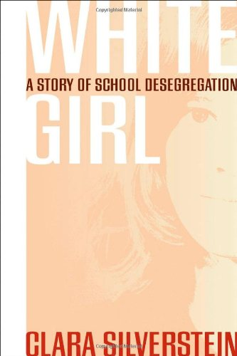 9780820326627: White Girl: A Story of School Desegregation