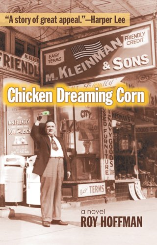 Chicken Dreaming Corn (Signed First Edition): Roy Hoffman