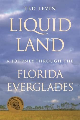 9780820326726: Liquid Land: A Journey through the Florida Everglades
