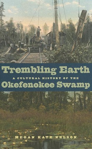 9780820326771: Trembling Earth: A Cultural History of the Okefenokee Swamp