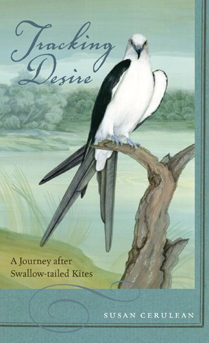 9780820326979: Tracking Desire: A Journey after Swallow-tailed Kites