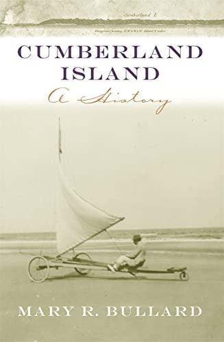 9780820327419: Cumberland Island: A History (Wormsloe Foundation Publication Ser.)
