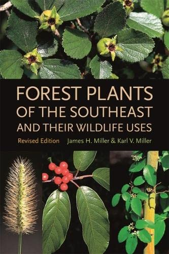 9780820327488: Forest Plants of the Southeast and Their Wildlife Uses