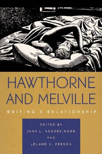 9780820327518: Hawthorne and Melville: Writing a Relationship