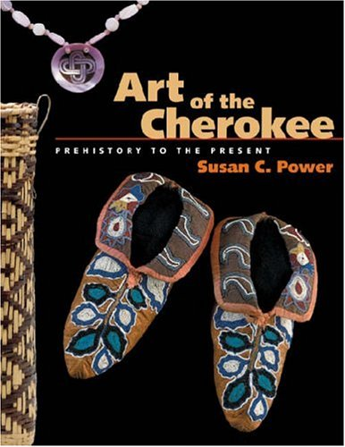 9780820327662: Art of the Cherokee: Prehistory to the Present
