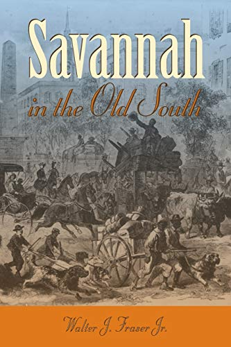 9780820327761: Savannah in the Old South