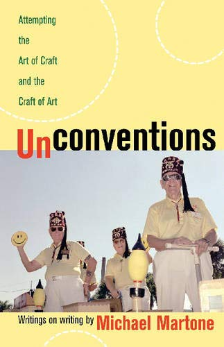 9780820327785: Unconventions: Attempting the Art of Craft and the Craft of Art