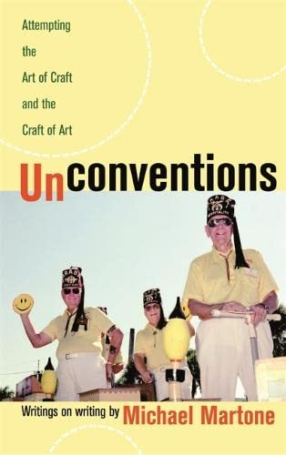 9780820327792: Unconventions: Attempting the Art of Craft and the Craft of Art