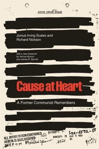 9780820327853: Cause at Heart: A Former Communist Remembers